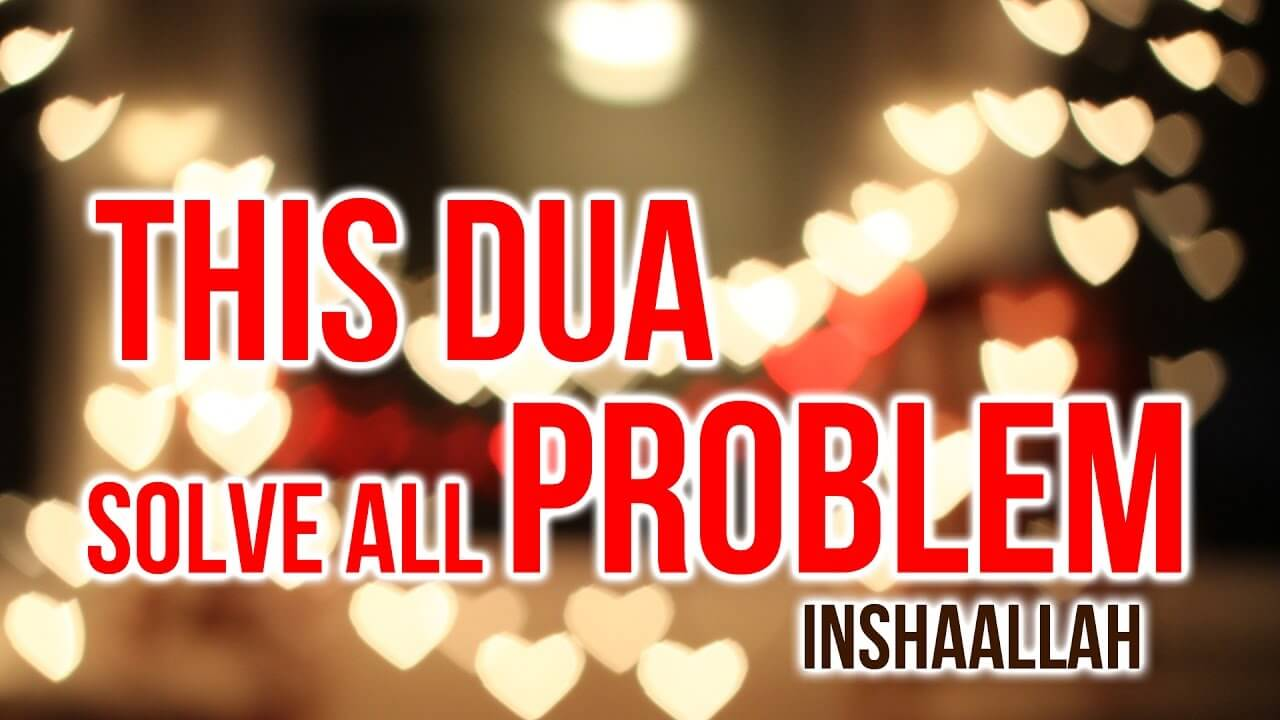 WAZIFA FOR ALL PROBLEMS OF LIFE